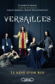 Versailles, the dream of a king